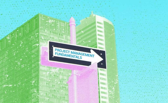 The project management fundamentals are where every project manager should start.